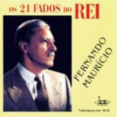 FERNANDO MAURÍCIO  (Os 21 FADOS do REI) = CD 115-P