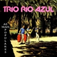 AS MAIS POPULARES - TRIO RIO AZUL - CD 239