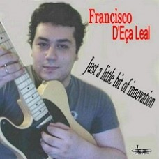 FRANCISCO D'EÇA LEAL  - Just a Little bit of innovation - CD 617