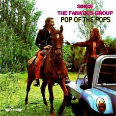 POP OF THE POPS  -  Sings THE FANATICS GROUP  - CD 466  - (a reeditar)