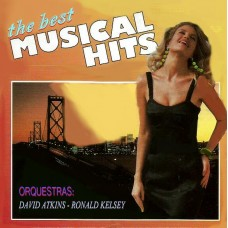 MUSICAL HITS  -  THE BEST  -  orquestras: RONALD KELSEY and DAVID ATKINS  -  CD  369  - (a reeditar)