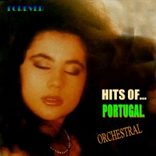 HITS OF... PORTUGAL - FOREVER - (ORCHESTRAL)  CD 414  -  (a reeditar)